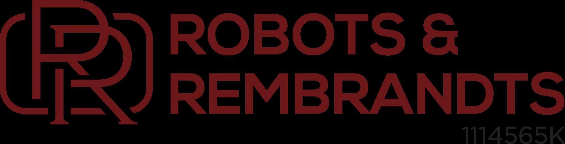 Robots & Rembrandts